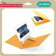 Center Pop Up Gift Card Holder