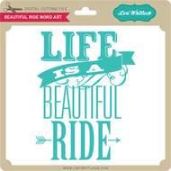 Beautiful Ride Word Art