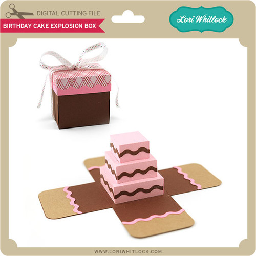 Birthday Cake Explosion Box Lori Whitlocks SVG Shop