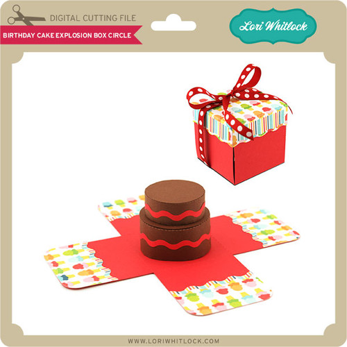 Birthday Cake Explosion Box Circle Lori Whitlocks SVG Shop