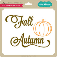 Fall And Autumn Title