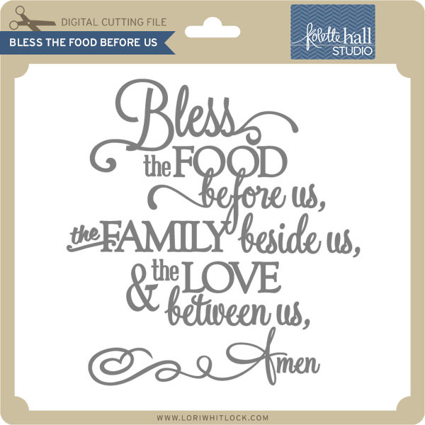 Kitchen Prayer Quotes: Bless This Food Before Us