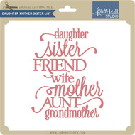 Daughter Mother Sister List