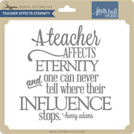 Teacher Effects Eternity