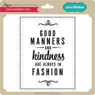 Good Manners Vinyl