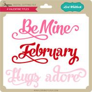 4 Valentine Titles