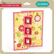 A2 Flip Swing Card Mom