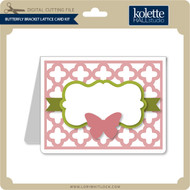Butterfly Bracket Lattice Card Kit