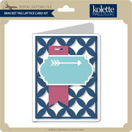 Bracket Tag Lattice Card Kit