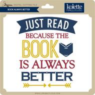 Book Always Better