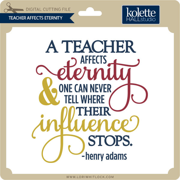 essay on a teacher affects eternity Speech - teacher's day i would like to quote-a teacher affects eternity pt3 essay - benefits of taking up hobbies (speech.