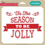 Tis The Season To Be Jolly 2