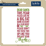 Santa Fat Bank Account