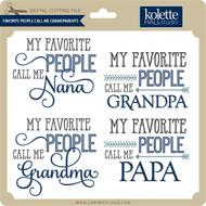 Favorite People Call Me Grandparents