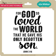 For God So Loved the World 1