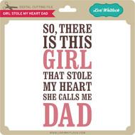 Girl Stole My Heart Dad