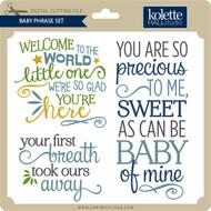 Baby Phrase Set
