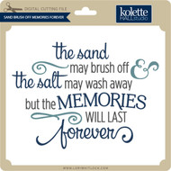 Sand Brush Off Memories Forever