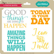 4 Positive Quotes