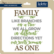 Family Like Branches