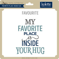Favorite Place Inside Hug