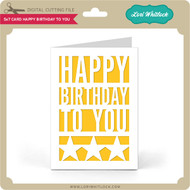 5x7 Card Happy Birthday To You