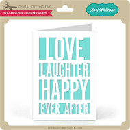 5x7 Card Love Laughter Happy