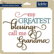 Blessings Grandma Phrase