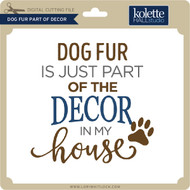 Dog Fur Part Of Decor