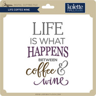 Life Coffee Wine