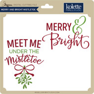 Merry and Bright Mistletoe