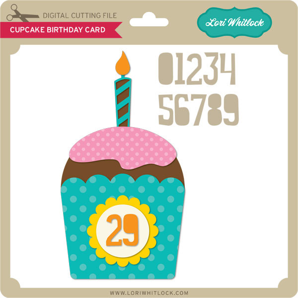 Cupcake Birthday Card Lori Whitlocks Svg Shop
