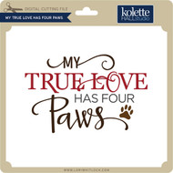 My True Love Has Four Paws
