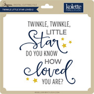 Twinkle Twinkle Little Star Loved 2