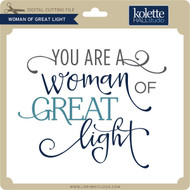 Woman of Great Light