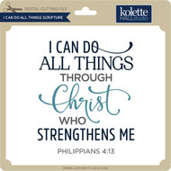 I Can Do All Things Through Christ 2