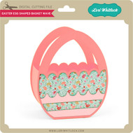 Easter Egg Shaped Basket Wave