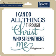 I Can Do All Things Through Christ 3