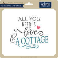 All You Need is Love Cottage