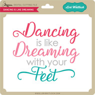 Dancing is Like Dreaming