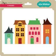 4 Houses