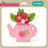Teapot Bouquet Box Card