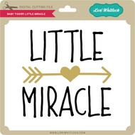 Baby T Shirt Little Miracle