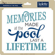 Memories Made at the Pool