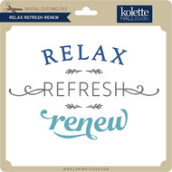 Relax Refresh Renew