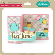 Pop Up Box Card Tea Time