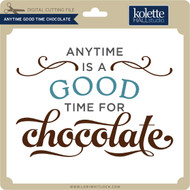 Anytime Good Time Chocolate