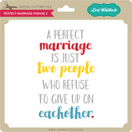 Perfect Marriage Phrase 2