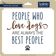 People Who Love Dogs