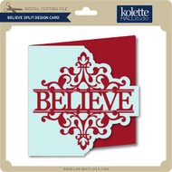 Believe Split Design Card